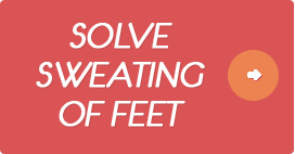Solve Sweating of Feet